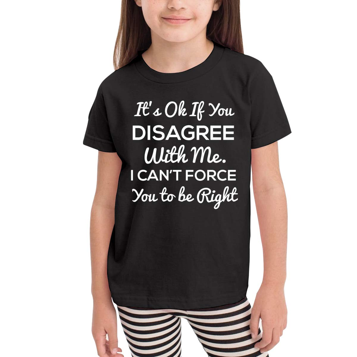 Disagree with Me I Cant Force Novelty Cotton T Shirt Personality Black Tee for Toddler Kids Boys Girls