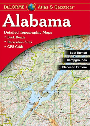 DeLorme Alabama Atlas & Gazetteer