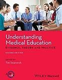 Understanding Medical Education, Tim Swanwick, 1118472403