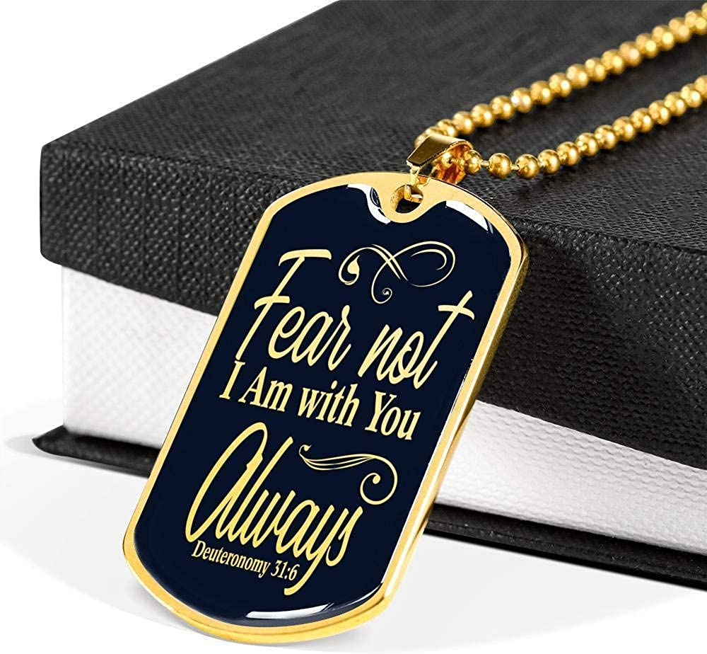 Fear Not I Am with You Always Dog Tag Stainless Steel or 18k Gold Finish 24 Cha