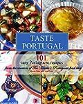 Taste Portugal   101 easy Portuguese...