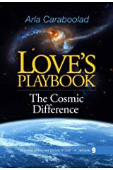 Love's Playbook 9: The Cosmic Difference Kindle Edition
