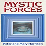 Mystic Forces | Mary Harrison,Peter Harrison