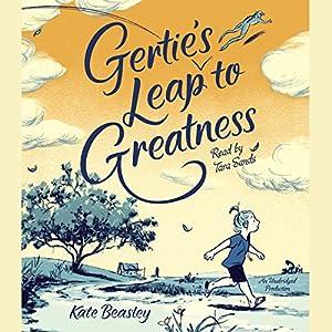 Gertie's Leap to Greatness Audiobook