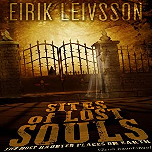 Sites of Lost Souls Audiobook