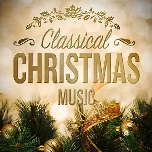classical christmas music explicit - Classical Christmas
