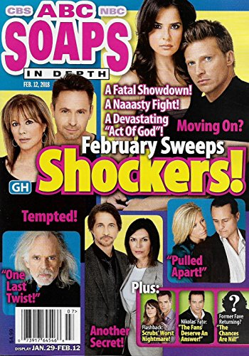 ABC Soaps In Depth Magazine - February 12, 2018 - General Hospital February Sweeps Shockers! - Steve Burton & Kelly Monaco