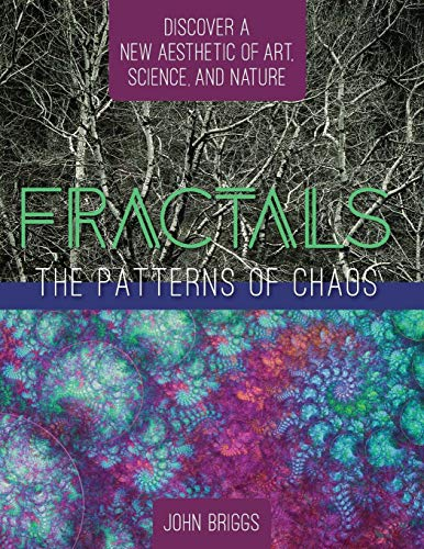 - Fractals: The Patterns of Chaos: Discovering a New Aesthetic of Art, Science, and Nature (A Touchstone Book)