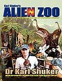 Karl Shuker's Alien Zoo, Karl P. N. Shuker, 1905723628