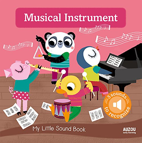 My Little Sound Book: Musical Instruments (My Little Sound Books) (Instrument Musical Deals)