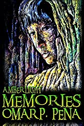Memories (Amber Light Series, Volume 1)