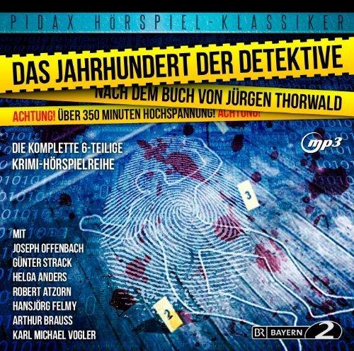 Das Jahrhundert der Detektive (Die komplette 6-teilige Krimi-Hörspielreihe mit absoluter Starbesetzung) (Pidax Hörspiel-Klassiker)