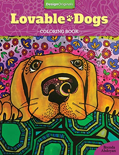 Lovable Dogs Coloring Book (Design Originals) 32 Cute Pups from Great Danes & Pit Bulls to Scottish Terriers & Chihuahuas, with Inspiring Quotes & Finished Examples on High-Quality Perforated -