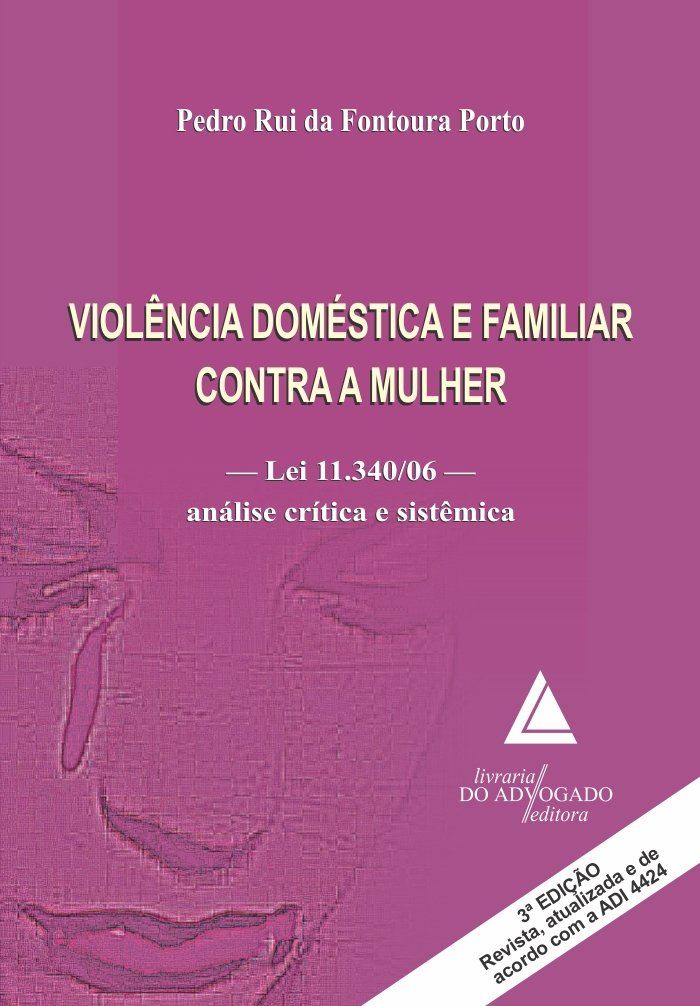 Download Violencia Domestica e Familiar Contra a Mulher - Lei 11.340 06 - Analise Critica e Sistemica PDF