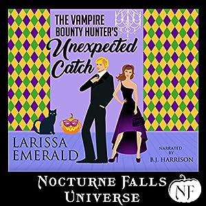 The Vampire Bounty Hunter's Unexpected Catch Audiobook