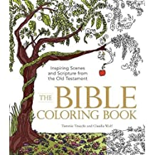 The Bible Coloring Book: Inspiring Scenes and Scripture from the Old Testament