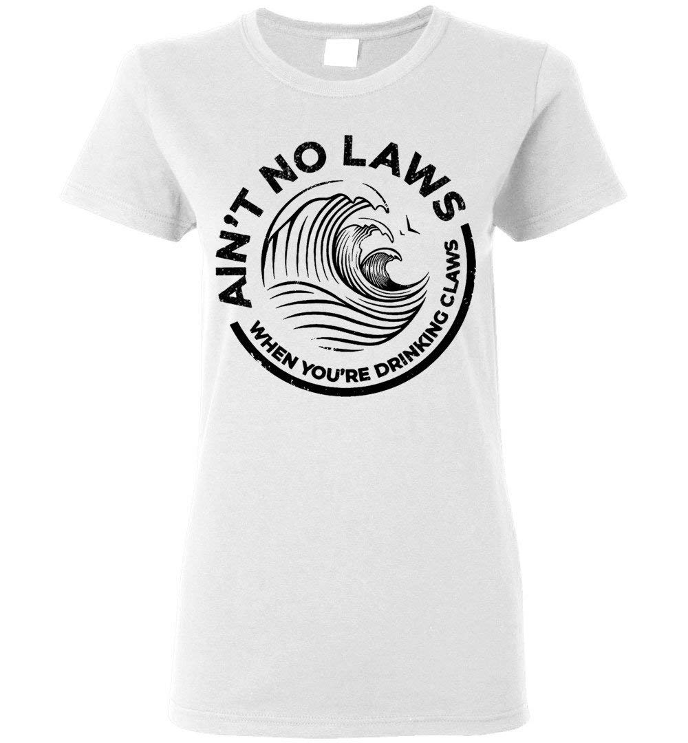 Vintage Ain T No Laws When You Re Drinking Claws T Shirt