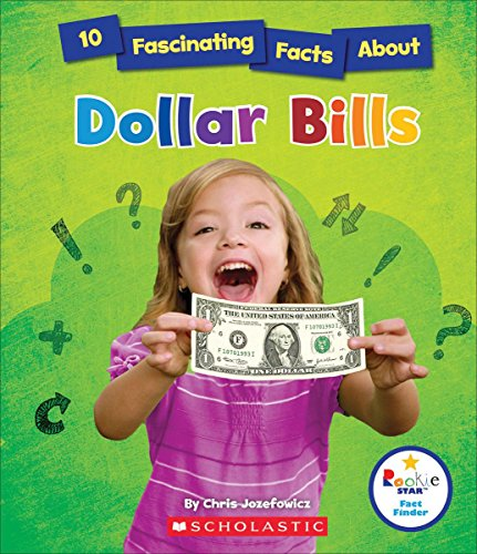 10 Fascinating Facts about Dollar Bills (Rookie Star)