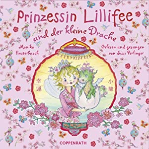 Prinzessin Lillifee und der kleine Drache Hörbuch