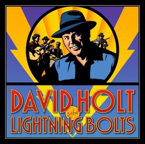 (David Holt & The Lightning)