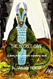 The Secret Cave, Graham Mercer, 1409290557