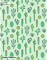 Cacti Daily Planner: Large Undated Organizer With Daily Spreads And To Do List For 3 Months With Cacti Pattern on Green Cover