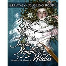 Fairies, Nymphs & Witches: Coloring Book (Enchanted Colors)