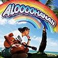 ALOOOOHANA!! (CD+DVD)