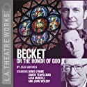 Becket or the Honor of God Performance by Jean Anouilh Narrated by  full cast