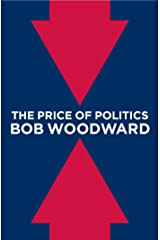 The Price of Politics Kindle Edition