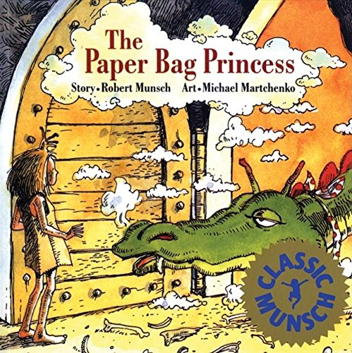 The Paper Bag Princess (Munsch for Kids) (For Princess Stories Kids)