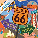 Even More Songs Of Route 66: From Here To There