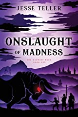 Onslaught of Madness (The Madness Wars) Paperback