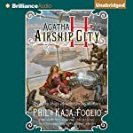 Agatha H and the Airship City: Girl Genius #1   Phil Foglio,Kaja Foglio