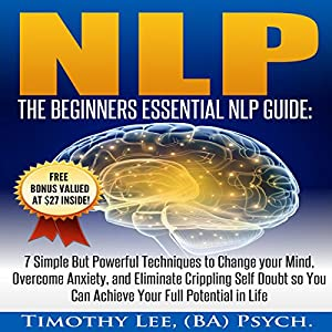 NLP: The Beginners Essential NLP Guide Audiobook