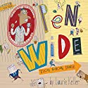 Open Wide Tooth School Inside Audiobook by Laurie Keller Narrated by Michael McKean