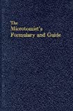 The Microtomists Formulary and Guide, Peter Gray, 0882752472