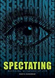 img - for SPECTATING: Becoming Witnesses of Life book / textbook / text book