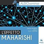 L'Effetto Maharishi: Audioworkshop | Simone Bedetti