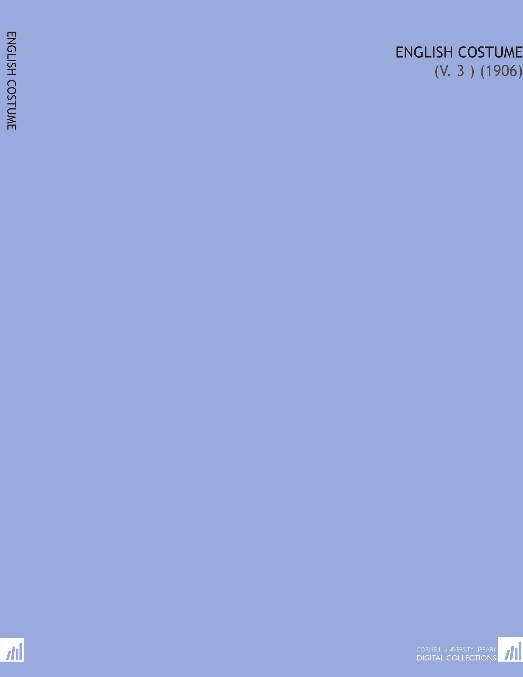 Download English Costume: (V. 3 ) (1906) ebook