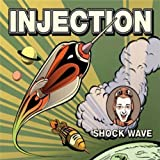 Shock Wave by Injection