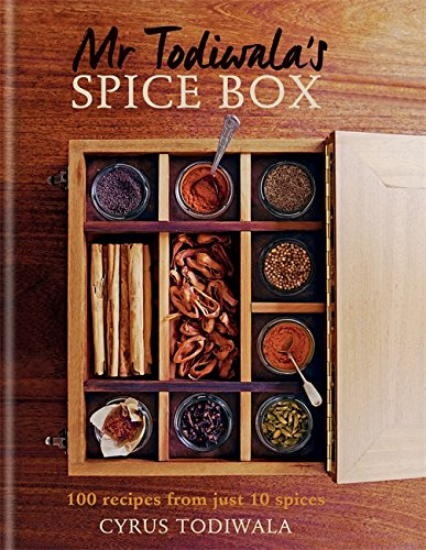 Mr Todiwala's Spice Box: 120 recipes with just 10 spices ()