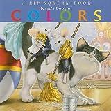 Jesses Book of Colors (Rip Squeak)