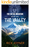 The Valley (Fire on the Mountain Book 2) (English Edition)
