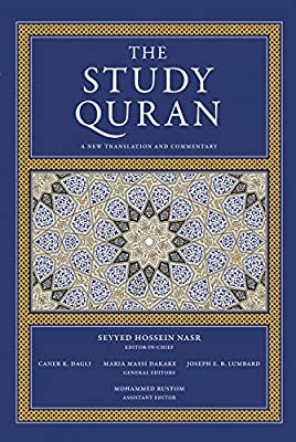 The Study Quran: A New Translation and Commentary: Seyyed