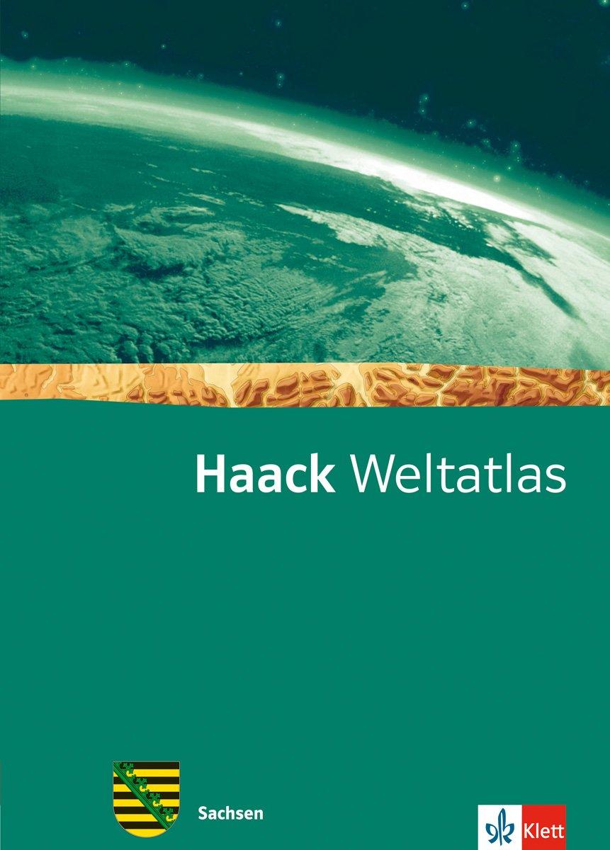Haack Weltatlas für die Sekundarstufe I / Ausgabe für Sachsen