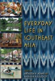 Everyday Life in Southeast Asia 9780253356376