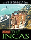 The Incas (Discovering Ancient Civilizations)