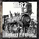 1882 | Robert P. Fitton