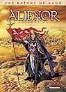 Les Reines de sang, tome 3 : Aliénor, la légende noire par Mogavino